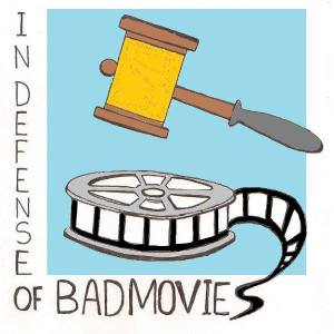 InDefenseofBadMovies
